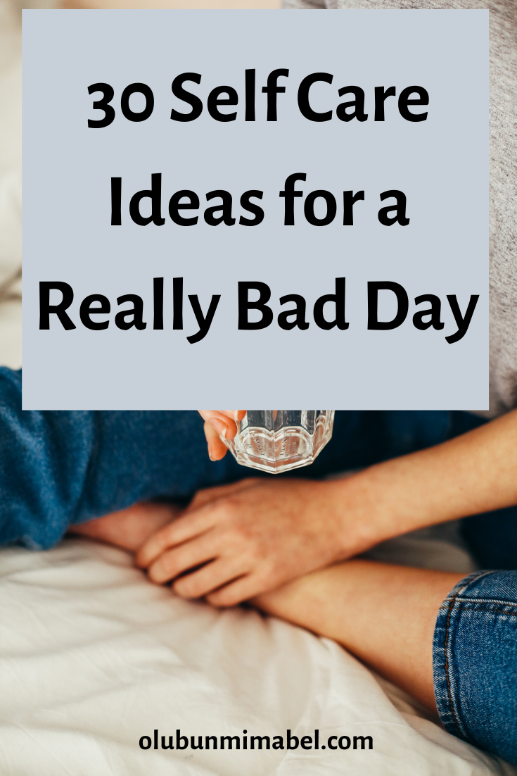30 Creative Things to Do to Get Over a Bad Day