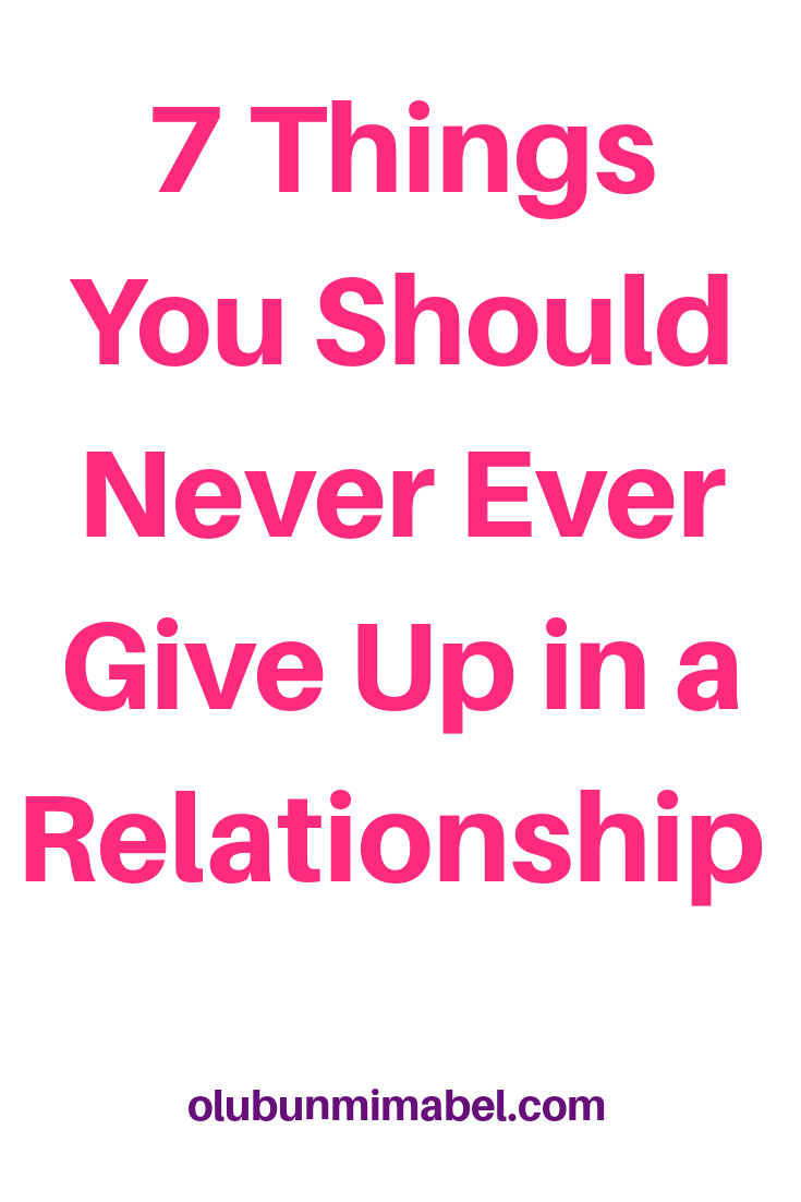 7 Things You Should Never Sacrifice in a Relationship