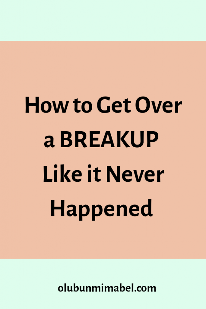 How to get over a breakup