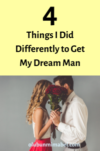 get my dream man