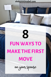 make the first move