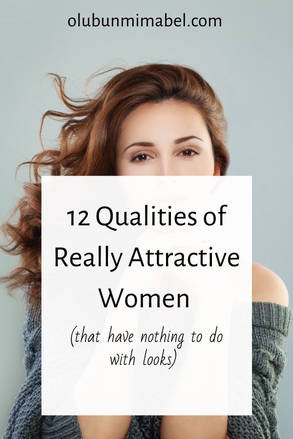 Qualities of Women Who Are attractive