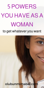 Powers of a Woman